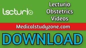 Lecturio Obstetrics Videos 2021 Free Download
