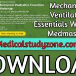 Mechanical Ventilation Essentials Workshop | Medmastery 2021 Videos Free Download
