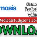 Osmosis Pediatrics Videos 2021 Free Download
