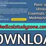 Point-of-Care Ultrasound Essentials Workshop | Medmastery 2021 Videos Free Download