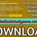 Viral Hepatitis Lab Essentials | Medmastery 2021 Videos Free Download