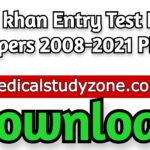 Aga khan Entry Test Past Papers 2008-2021 PDF Free Download