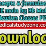 Concepts & formulae for JEE main 2021 by Rk Malik Newton Classes PDF Free Download