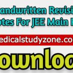 Handwritten Revision Notes For JEE Main 2021 PDF Free Download