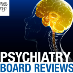 Mayo clinic Psychiatry Board Reviews 2020 Videos and PDF Free