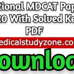 National MDCAT Paper 2020 With Solved Keys PDF Free Download