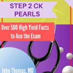 USMLE STEP 2 CK PEARLS: Over 500 High Yield Facts to Ace the Exam PDF Free Download