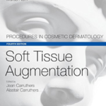 Download Soft Tissue Augmentation: Procedures in Cosmetic Dermatology Series, 4th Edition (+Videos) Free