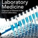 Laposata's Laboratory Medicine Diagnosis of Disease in Clinical Laboratory 3rd Edition PDF Free Download