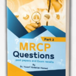 MRCP Part 2 Questions From Past Papers and Exam Recalls PDF Free Download