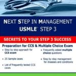 Next Step in Management USMLE STEP 3: Secret to your STEP 3 Success PDF Free Download