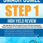 SMASH USMLE STEP 1 High Yield Review PDF Free Download