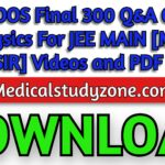 ETOOS Final 300 Q&A Of Physics For JEE MAIN [MS SIR] Videos and PDF Free Download