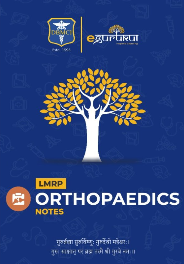 Orthopedics LMRP NOTES PDF Free Download