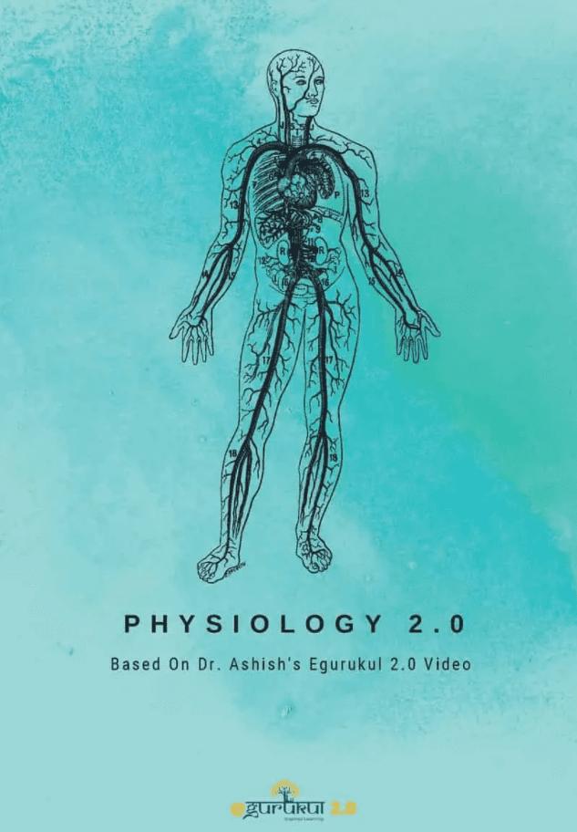 Physiology Egurukul 2.0 – Dr. Ashish PDF Free Download