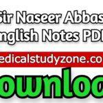 Sir Naseer Abbas English Notes 2021 PDF Free Download