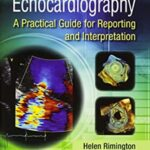 Echocardiography: A Practical Guide for Reporting and Interpretation 3rd Edition PDF Free Download