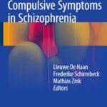 Obsessive-Compulsive Symptoms in Schizophrenia PDF Free Download
